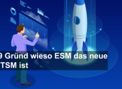 9 Reasons why ESM is the new ITSM