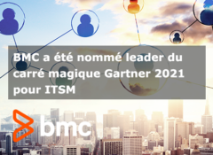 BMC a été nommé leader du carré magique Gartner 2021 pour ITSM