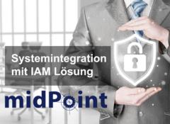 Systemintegration mit IAM Lösung midPoint zu SWITCH