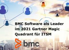 BMC Software als Leader im Gartner Magic Quadrant 2021 für IT Service Management Tools